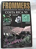 Frommer's Guide to Costa Rica, 1995, , 0671883682