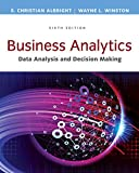 Business Analytics: Data Analysis & Decision Making - Standalone book