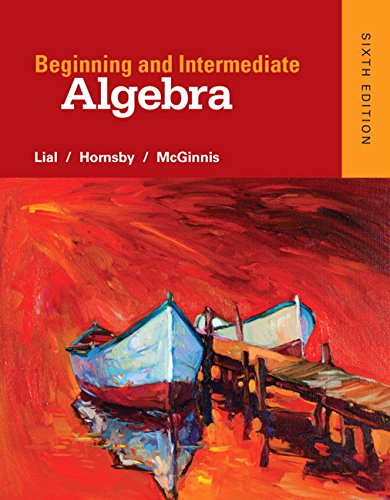 321969162 - Beginning and Intermediate Algebra (6th Edition)