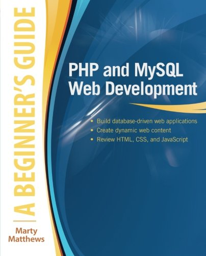 PHP and MySQL Web Development: A Beginner's Guide by McGraw-Hill Education