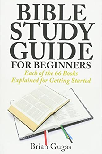 bible study guide for beginners each of the 66 books explained for rh amazon com book study guides for 2nd grade book study guide questions