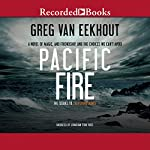 Pacific Fire | Greg van Eekhout