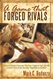 A Game That Forged Rivals, Mark C. Bodanza, 1440156468