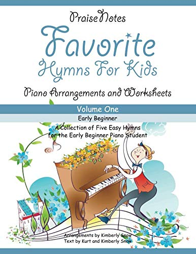 Favorite Hymns for Kids (Volume 1): A Collection of Five Easy Hymns for the Early Beginner Piano Student ()