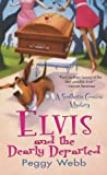 Elvis and the Dearly Departed, Peggy Webb, 0758225903