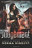 Judgement: A Young Adult Science Fiction Dystopian Novel (The Undergrounders Series Book Three)