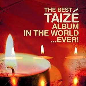 The Best Taize Album
