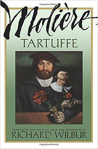 com tartuffe by moliere jean baptiste com tartuffe by moliere 9780156881807 jean baptiste poquelin de moliere richard wilbur books