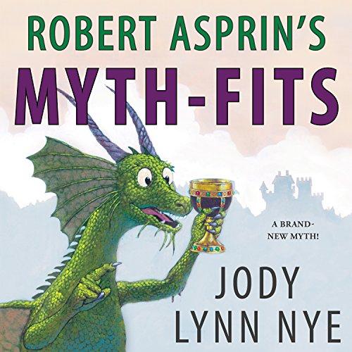 Robert Asprin's Myth-Fits: Myth-Adventures, Book 20