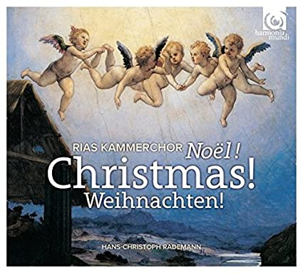 Christmas! Noel! Weihnachten! by RIAS-Kammerchor (2013-10-08)