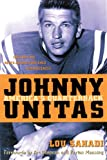 Johnny Unitas, Lou Sahadi, 1572436107