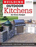 how to build a fireplace Building Outdoor Kitchens for Every Budget (Creative Homeowner) DIY Instructions and Over 300 Photos to Bring Attractive, Functional Kitchens within Reach of Budget-Conscious Homeowners