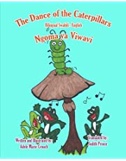 The Dance of the Caterpillars Bilingual Swahili English