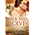 Black Mesa Wolves Box Set (Paranormal Shifter Romance): Books 1-4 + Bonus Holiday Story