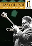 Jazz Icons: Dizzy Gillespie Live in '58 and '70
