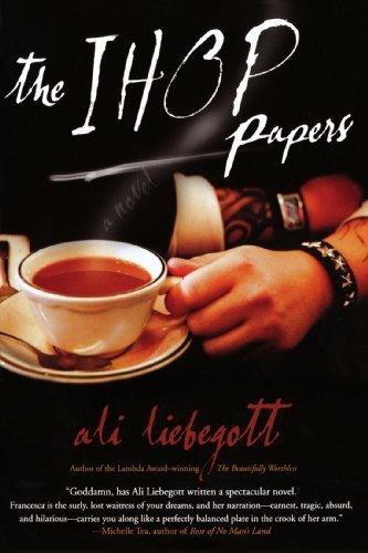 the-ihop-papers-by-ali-liebegott-2006-12-13