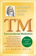 TM - Transcendental Meditation