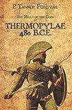 Thermopylae 480 B. C. E., P. Percival, 1463733755