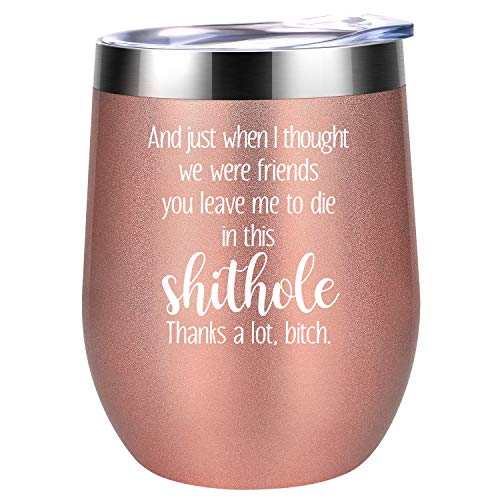 You Leave Me to Die in This Shithole - Going Away Gift for Coworker Leaving - New Job, Farewell Goodbye, Promotion, Friendship Gifts for Women, Coworker, Colleague, Boss, Friend - Coolife Wine Tumbler (Best Careers For Former Teachers)