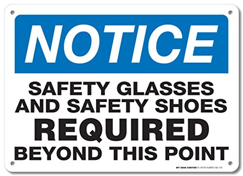 Safety Glasses and Safety Shoes Required Beyond This Point Sign - 10