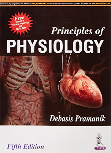 Principles of Physiology, by Debasis Pramanik