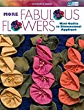 More Fabulous Flowers, Sharon K. Baker, 1564778193