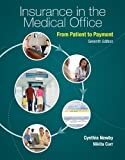 Insurance in the Medical Office, Cynthia Newby and Nikita Carr, 0073374598