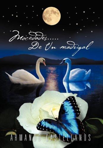 Mocedades..... de Un Madrigal (Spanish Edition) [Armando Castellanos] (Tapa Dura)