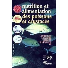 Nutrition et alimentation des poissons et crustacés (Du labo au terrain) (French Edition)