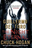 Guillermo Del Toro, Chuck Hogan'sThe Night Eternal [Hardcover]2011