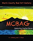 img - for Marin County Bad Art Gallery: Celebrating Creative Failure book / textbook / text book