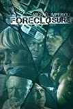 Foreclosure on DVD Feb 10