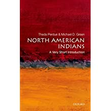 North American Indians: A Very Short Introduction (Very Short Introductions)