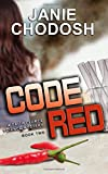 Code Red, series by Janie Chodosh