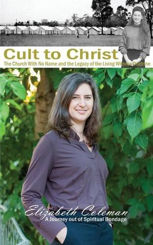 cult-to-christ-the-church-with-no-name-and-the-legacy-of-the-living-witness-doctrine