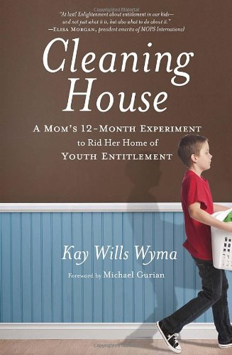 Cleaning House: A Mom's Twelve-Month Experiment to Rid