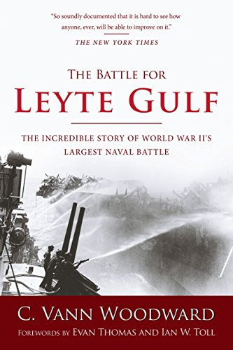 The Battle for Leyte Gulf: The Incredible Story of World War II's Largest Naval Battle cover