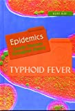 Typhoid Fever, Kurt Ray, 0823935728