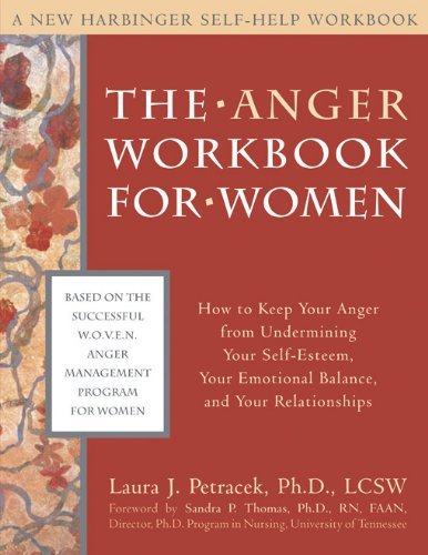 The Anger Workbook for Women (New Harbinger Self-Help Workbook) by Laura J. Petracek (1-Oct-2004) Paperback