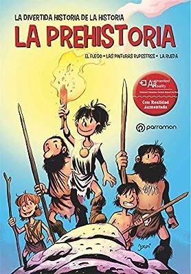La Prehistoria (La divertida historia de la historia): Amazon.es: Bayarri Dolz, Jordi: Libros