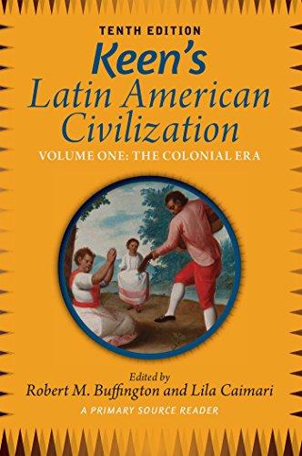 keens-latin-american-civilization-volume-1-a-primary-source-reader-volume-one-the-colonial-era-volum