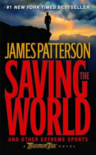 Read Online Saving the World and Other Extreme Sports ebook