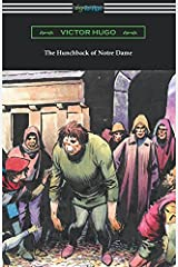 The Hunchback of Notre Dame (Translated by Isabel F. Hapgood) Paperback