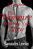 The Vampire Will See You Now (Psy-Vamp Book 4)