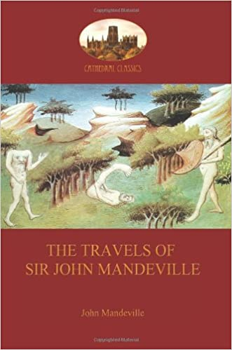 The Travels of Sir John Mandeville: a book of marvels (Aziloth Books)