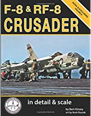 F-8 & RF-8 Crusader in Detail & Scale (Detail & Scale Series)
