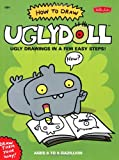 How to Draw Uglydoll, David Horvath and Sun-Min Kim, 1560109912