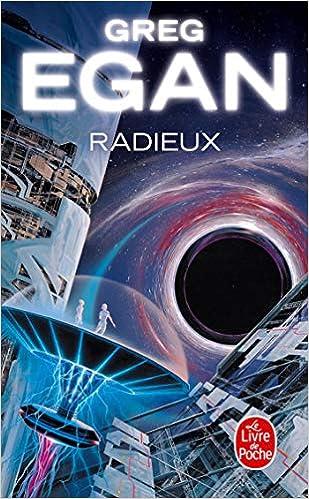Radieux Le Livre De Poche French Edition Greg Egan