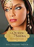 The Queen of Sheba (Ebook Shorts) (The Loves of King Solomon Book #4)