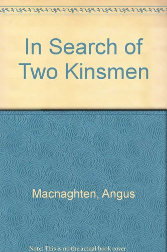In Search Of Two Kinsmen